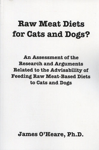 Raw Meat Diets for Cats and Dogs - James O'Heare