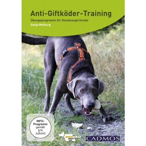 Anti-Giftköder-Training -  Meiburg, Sonja