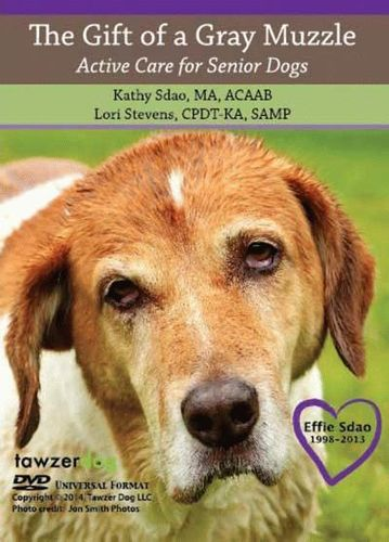 The Gift of a gray Muzzle - Sdao, Kathy / Stevens, Lori